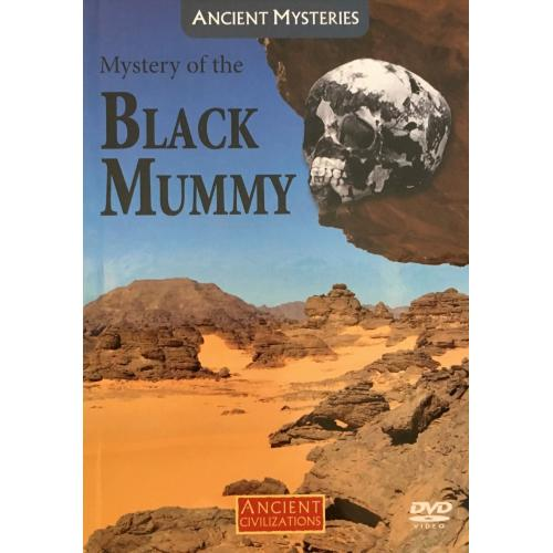 Ancient Civilizations: Mystery of the Black Mummy (DVD) History Channel